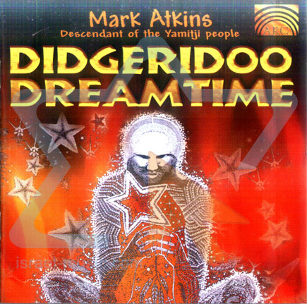 Didgeridoo Dreamtime by Mark Atkins