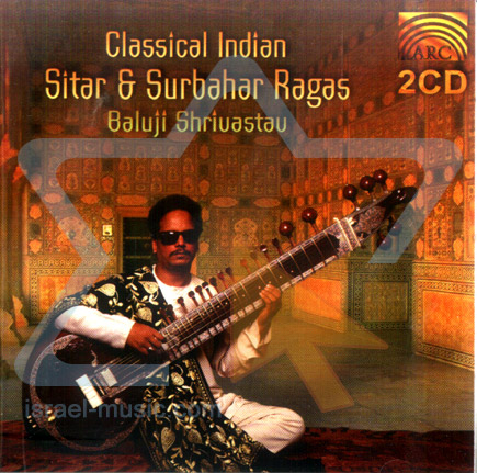 Classical Indian Sitar & Surbahar Ragas by Baluji Shrivastav