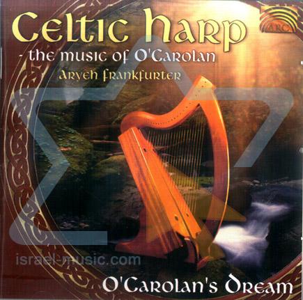 Celtic Harp - O'Carolan's Dream by Aryeh Frankfurter