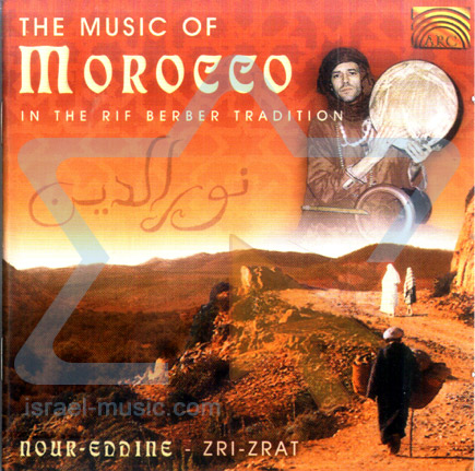 The Music of Morocco - In the Rif Berber Tradition by Nour Eddine