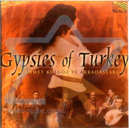 Gypsies of Turkey by Ahmet Kusgoz Ve Arkadaslari