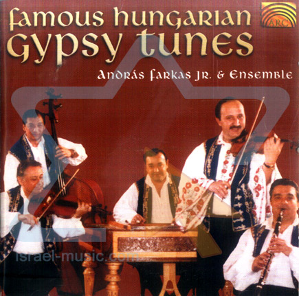 Famous Hungarian Gypsy Tunes by Andras Farkas Jr. & Ensemble