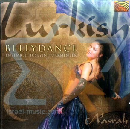 Turkish Bellydance - Nasrah by Ensemble Huseyin Turkmenler