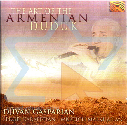 The Art of the Armenian Duduk के द्वारा Djivan Gasparian