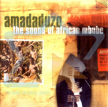 The Sound of African Mbube by Amadaduzo