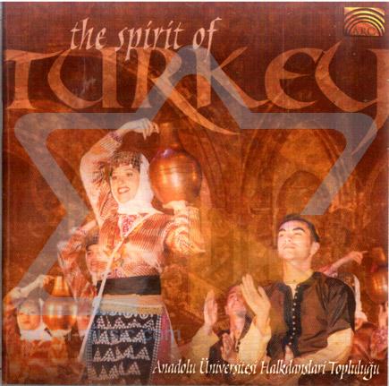 The Spirit of Turkey by Anadolu University Folk Dance