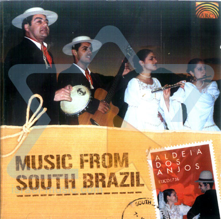 Music from South Brazil by Aldeia Dos Anjos