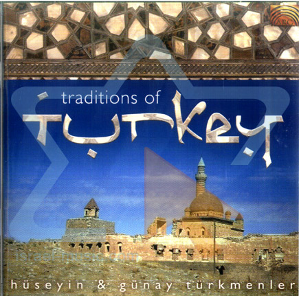 Traditions of Turkey by Huseyin & Gunay Turkmenler