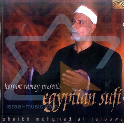 Hossam Ramzy Presents Egyptian Sufi by Sheikh Mohamed Al Helbawy