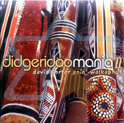 Didgeridoo Mania 2 - Goin' Walkabout by David Corter