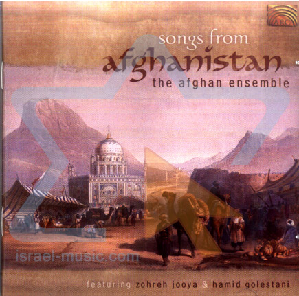 Songs from Afghanistan by The Afghan Ensemble