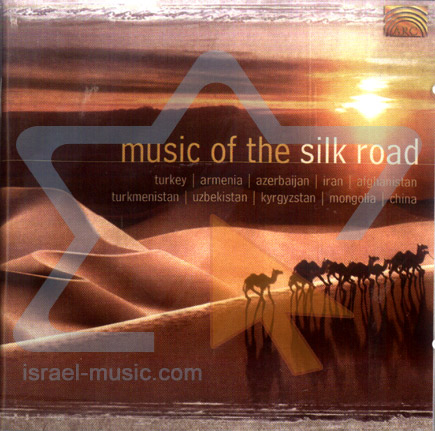 Music of the Silk Road Por Various