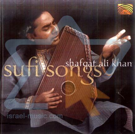 Sufi Songs by Shafqat Ali Khan