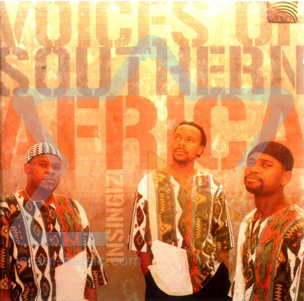 Voices of Aouthern Africa by Insingizi