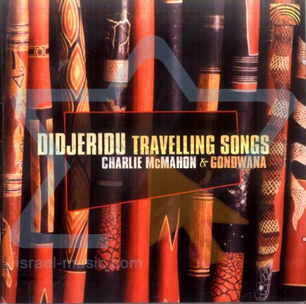 Didjeridu - Travelling Songs by Charlie Mcmahon & Gondwana