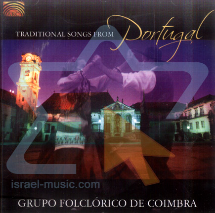 Traditional Songs from Portugal by Grupo Folclorico de Coimbra