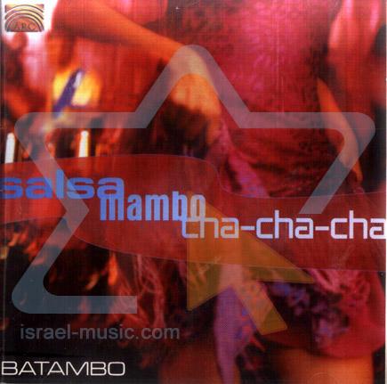 Salsa, Mambo, Cha-Cha-Cha by Batambo