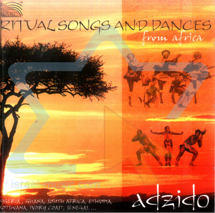 Ritual Songs and Dances from Africa by Adzido