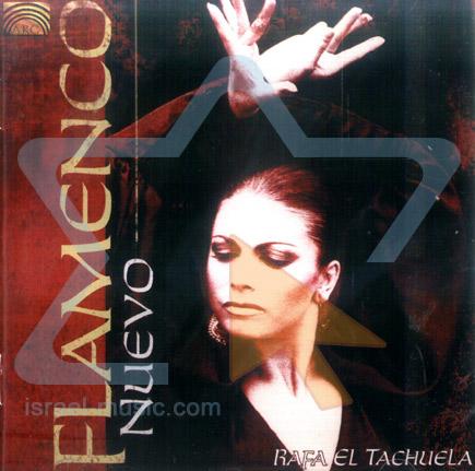 Flamenco Nuevo by Rafa el Tachuela