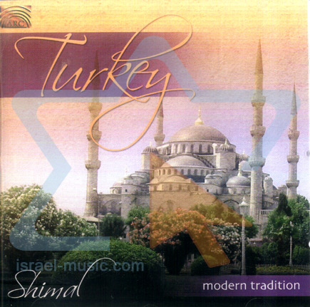 Turkey - Medern Tradition by Shimal