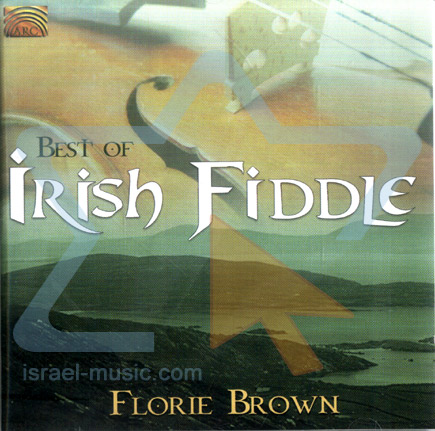 Best of Irish Fiddle by Florie Brown