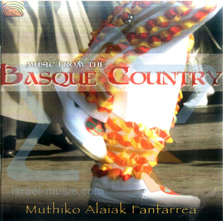 Music from the Basque Country by Mutiko Alaiak Fanfarrea