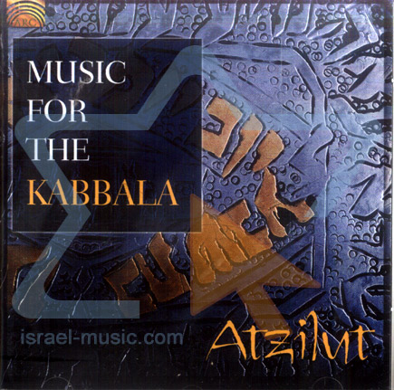 Music for the Kabbala by Atzilut