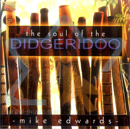 The Soul of the Didgeridoo by Mike Edwards