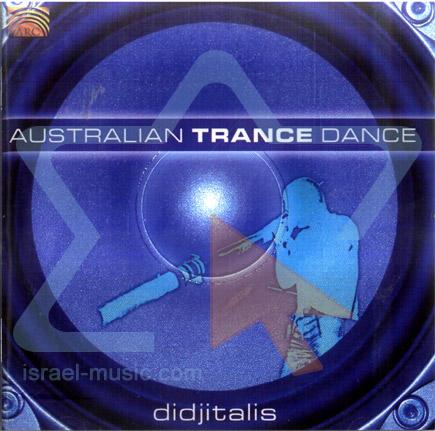 Australian Trance Dance के द्वारा Didjitalis
