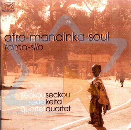 Afro-Mandinka Soul by Seckou Keita Quartet