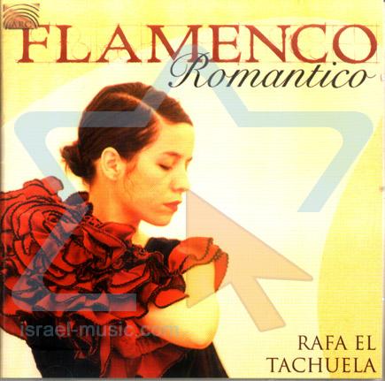 Flamenco Romantico by Rafa el Tachuela