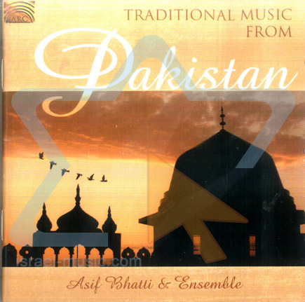 Traditional Songs from Pakistan by Asif Bhatti & Ensemble