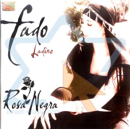Fado Ladino by Rosa Negra