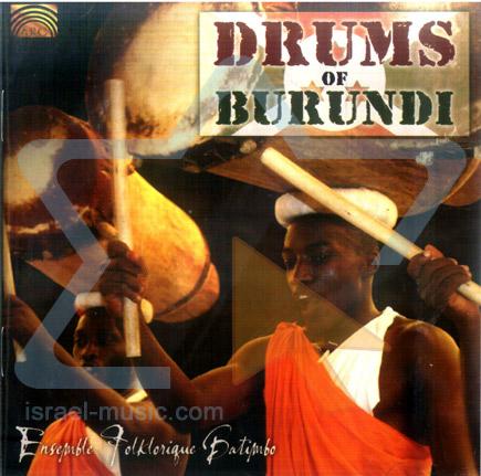 Drums of Burundi by Ensemble Folklorique Batimbo