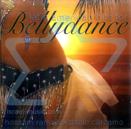 Latin America Hits for Bellydance के द्वारा Hossam Ramzy