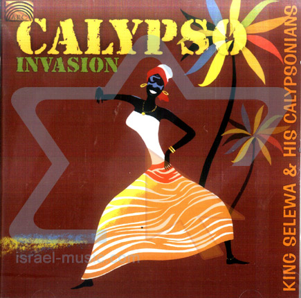 Calypso Invasion by King Selewa & the Calypsonians