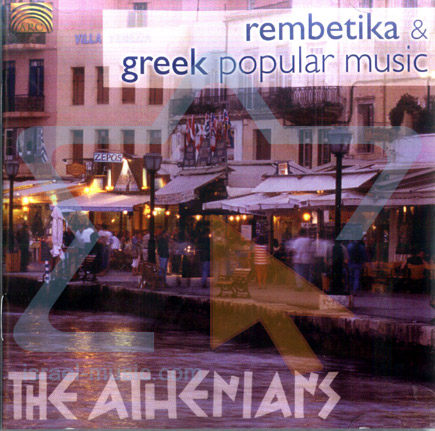 Rembetika & Greek Popular Music by The Athenians