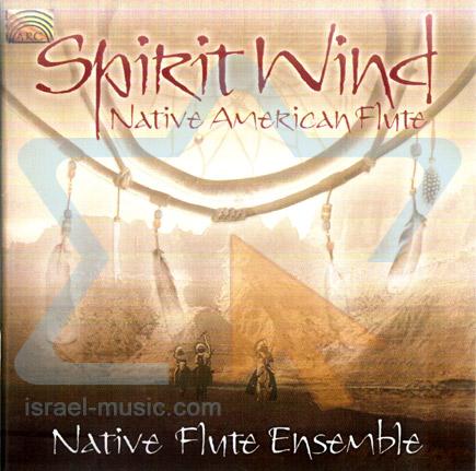 Spirit Wind - Native American Flute by Native Flute Ensebmle