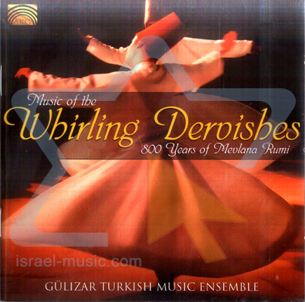 Music of the Whirling Dervishes by Gulizar Turkish Music Ensemble