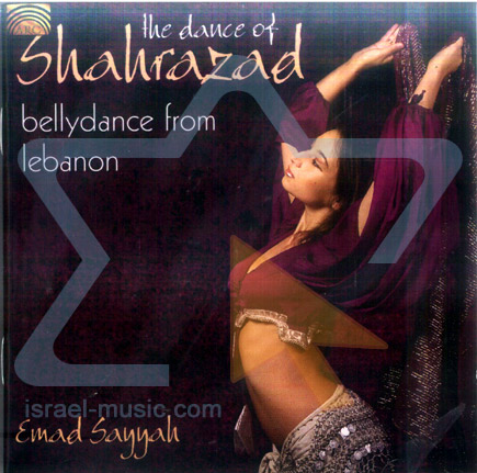 Bellydance from Lebanon - The Dance of Shahrazad by Emad Sayyah