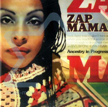 Ancestry in Progress by Zap Mama