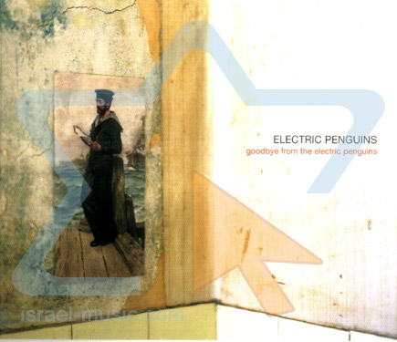 Goodbye from the Electric Penguins by Electric Penguins