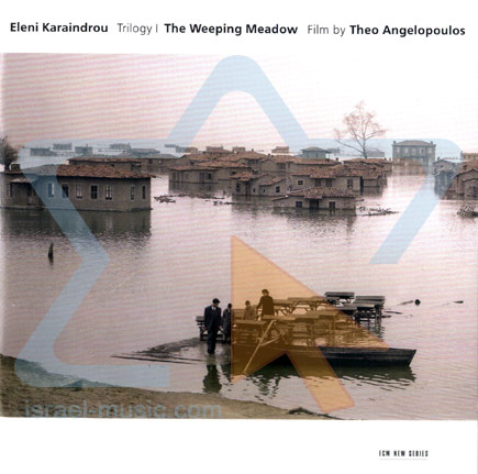 Trilogy - The Weeping Meadow by Eleni Karaindrou