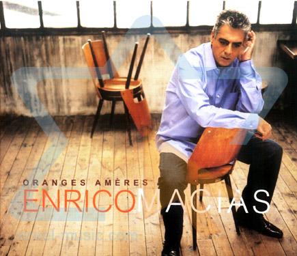 Oranges Ameres Par Enrico Macias