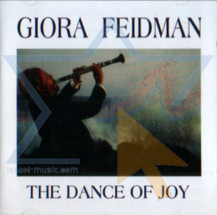 The Dance of Joy by Giora Feidman