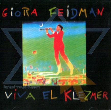 Viva el Klezmer Di Giora Feidman