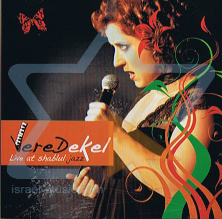 Live at the Shablul Jazz by Vered Dekel