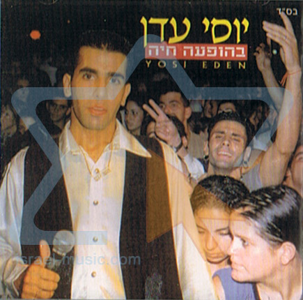 Live by Yossi Eden