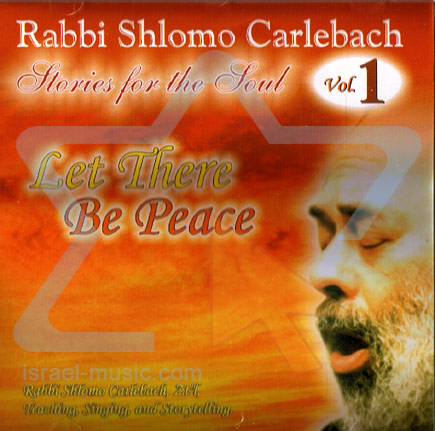 Stories From The Soul - Let There Be Peace Di Shlomo Carlebach