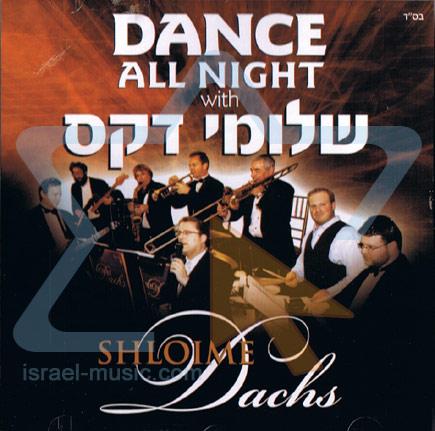 Dance All Night by Shloime Dachs